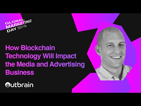 How Blockchain Technology Will Impact the Media and Ad Busin