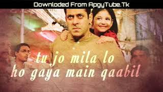 Tu Jo Mila - Bajrangi Bhaijaan - Lyrical Status Video Part - 2| Download - HD