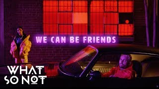 What So Not - We Can Be Friends feat. Herizen (Official Music Video)
