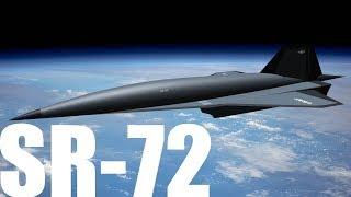 The SR-72 - The Successor to the SR-71 Blackbird