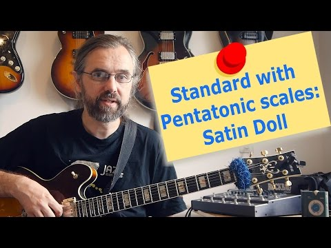 Standard with Pentatonic Scales - Satin Doll