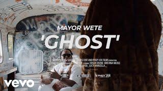 Mayor Wete - Ghost