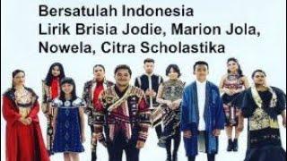 Gambar cover Lirik Lagu Brisia Jodie, Marion Jola, Nowela,   Citra Scholastika - Bersatulah Indonesia