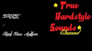 DHHD - Hard Bass Anthem
