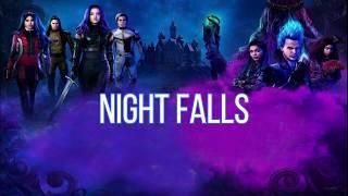Night falls (LYRICS) from Descendants 3 cast