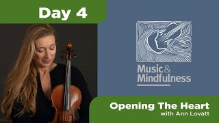 Day 4 Music and Mindfulness
