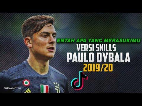 dj-entah-apa-yang-merasukimu-(salah-apa-aku)-versi-skills-paulo-dybala-2019/20