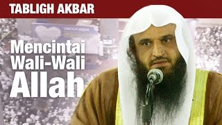 Kajian Umum : Mencintai Wali-Wali Allah - Syaikh Abdurrozzaq, Masjid Istiqlal Jakarta.