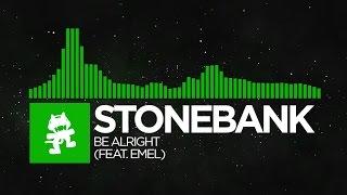 [Hard Dance] - Stonebank - Be Alright (feat. EMEL) [Monstercat Release] thumbnail