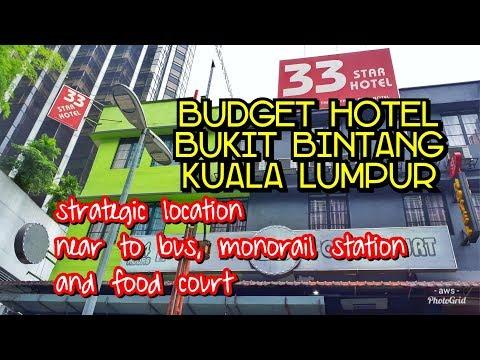 Kuala Lumpur Budget Room 33 Star Hotel at Bukit Bintang
