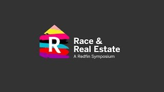 Race And Real Estate A Redfin Symposium