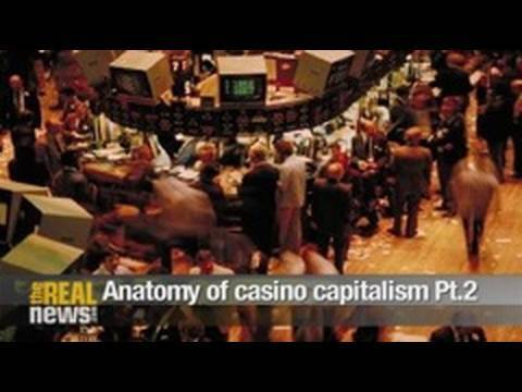 Anatomy of casino capitalism Pt.2
