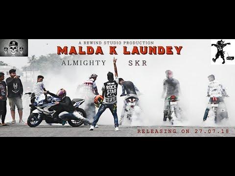 Malda Ke Laundey - Almighty ft SKR