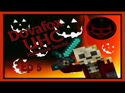 Dovafox UHC Halloween Special - Ep 5 Let the bodies hit the floor!!