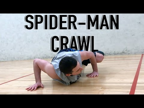 How To Do A Spider-Man Crawl (Two Variations)