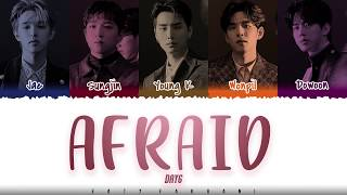 DAY6  - 'AFRAID' [Color Coded_Han_Rom_Eng]