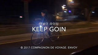 엔보이크루. Keep goin   Korea Fixed gear Tour   대한민국 픽시 자전거 원정 팀   Fixie Envoycrew