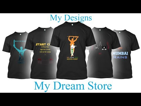 T-Shirt Ad | My Dream Store | Info On Selling Tshirts Online 👍