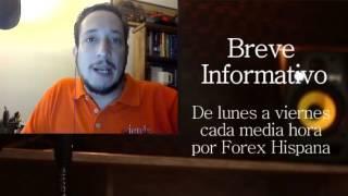 Breve Informativo - Noticias Forex del 4 de Mayo 2017