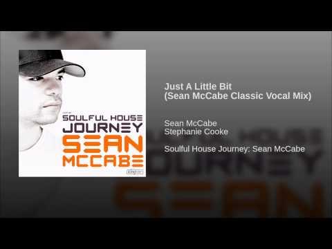 Just A Little Bit (Sean McCabe Classic Vocal Mix)