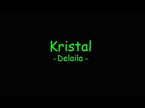 Download Kristal - Delaila