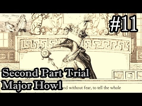 Aviary Attorney Let's Play Walkthrough Part 11 - Second Part Trial Major Howl With King