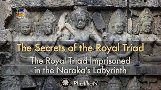 THE SECRETS OF THE ROYAL TRIAD DECODED — The Royal Triad Imprisoned in the Naraka's Labyrinth thumbnail