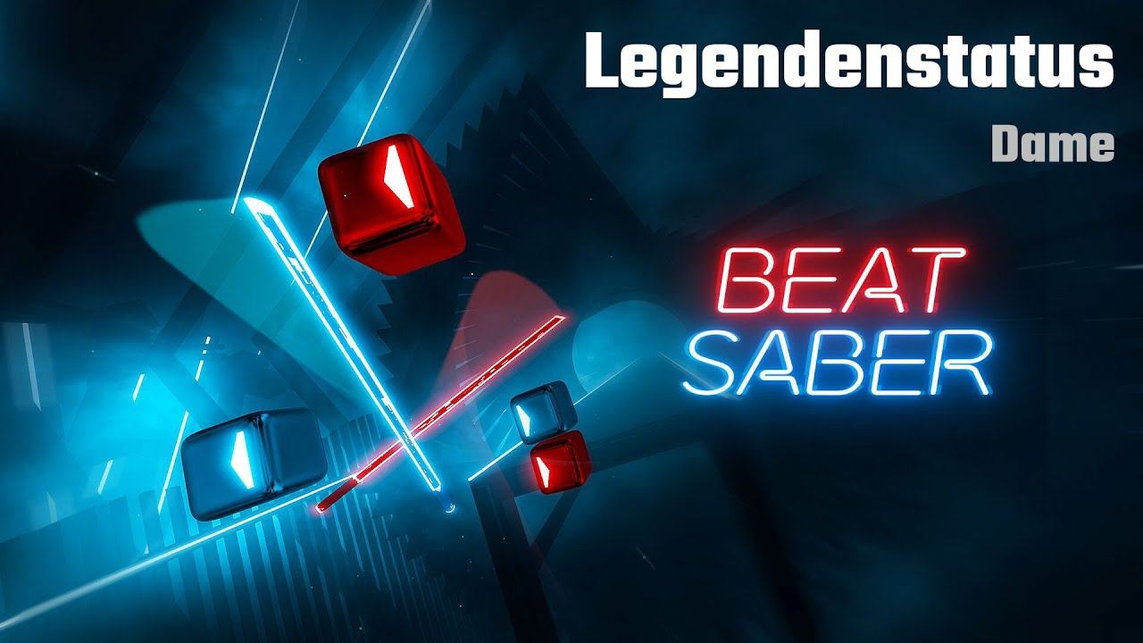 Download Beat Saber | Legendenstatus - Dame
