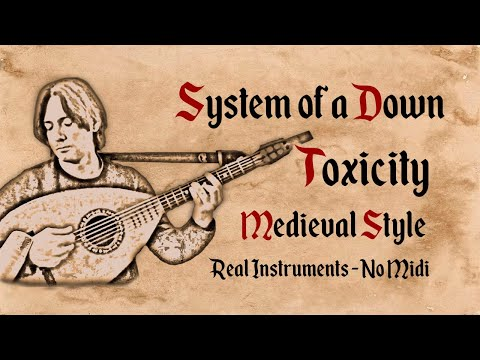 System of a Down  Toxicity  Medieval Style