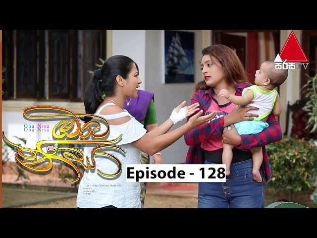 Oba Nisa - Episode 128 | 19th August 2019