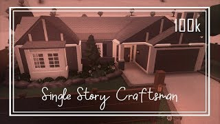 ROBLOX: Bloxburg | Single Story Craftsman house - Speed Build. 100K