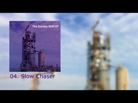 Slow Chaser