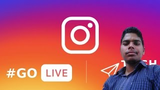 [Hindi]How to go live on instagram || live on Instagram - Tech Hindi New