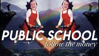 FOLLOW THE MONEY: Public School | a reallygraceful documentary thumbnail