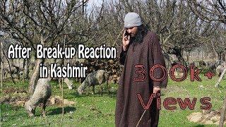 After breakup reactions in Kashmir | best kashmiri comedy | Koshur Kalakar