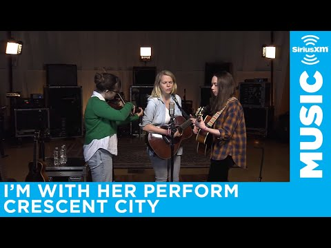 I'm With Her perform Crescent City