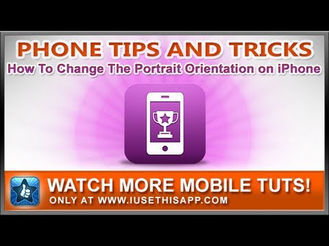 how to switch service from one iphone to another how to change the portrait orientation on iphone iphone 21401