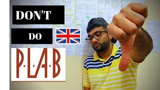Don't do PLAB if you think like this | PLAB SERIES