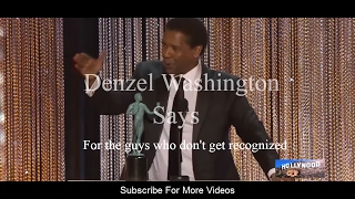 Denzel Washington (Best Actor) Speech  at The 23rd Annual Screen Actors Guild Awards 2017