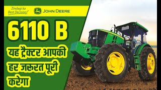 John Deere 6110 B | 110 HP वाला दमदार ट्रैक्टर | AC Cabin Tractor