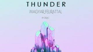 Imagine Dragons - Thunder magyar felirattal