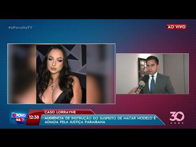 Audiência de instrução do suspeito de matar modelo é adiada pela Justiça paraibana - O Povo na TV