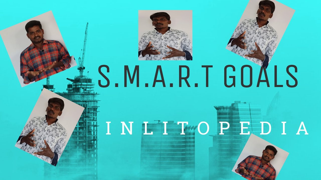 How to Set SMART Goals (Tamil) |INLITOPEDIA| INLIT ACADEMY