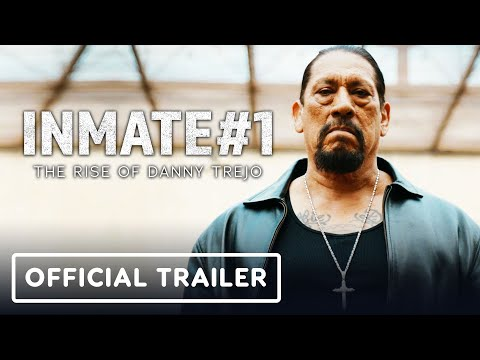 Inmate #1: The Rise of Danny Trejo - Official Trailer (2020) - Danny Trejo, Michelle Rodriguez