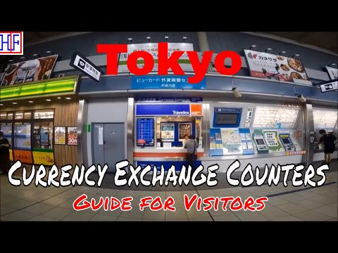 Tokyo - Currency Exchange Guide - Helpful Information | Tokyo Travel Guide - Episode# 10
