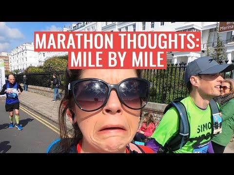 Thoughts Of A Marathon Runner Mile by Mile | Brighton Marathon 2019
