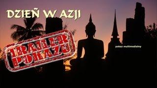"""""""DZIEŃ w AZJI"""" - trailer pokazu multimedialnego dla dzieci"""