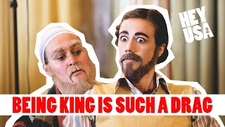 Being King is Such a Drag | San Francisco Bonus | Season 2 | HeyUSA