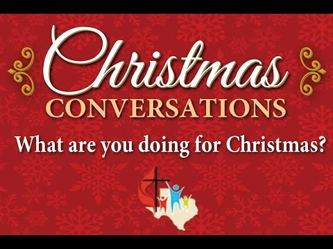 Christmas Conversations: Join the Conversation
