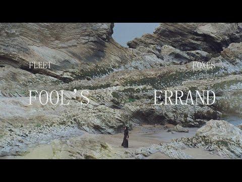 Fleet Foxes - Fool's Errand